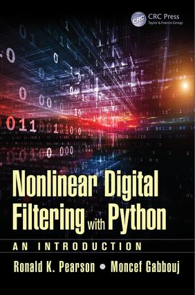 Nonlinear Digital Filtering with Python: An Introduction, 1st Edition (Hardback) book cover