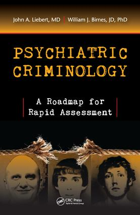 Psychiatric Criminology: A Roadmap for Rapid Assessment, 1st Edition (Hardback) book cover