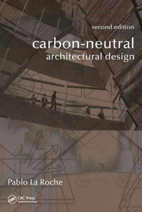 Carbon-Neutral Architectural Design: 2nd Edition (Hardback) book cover