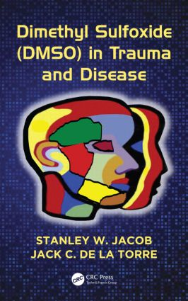 Dimethyl Sulfoxide (DMSO) in Trauma and Disease book cover