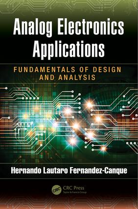 Analog Electronics Applications: Fundamentals of Design and Analysis, 1st Edition (Hardback) book cover