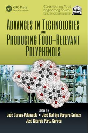 Advances in Technologies for Producing Food-relevant Polyphenols book cover