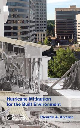 Hurricane Mitigation for the Built Environment: 1st Edition (Hardback) book cover