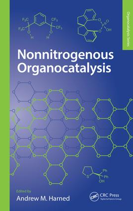 Nonnitrogenous Organocatalysis: 1st Edition (Hardback) book cover