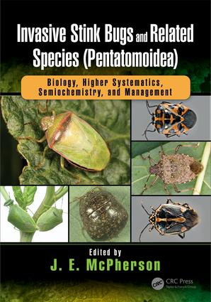 Invasive Stink Bugs and Related Species (Pentatomoidea): Biology, Higher Systematics, Semiochemistry, and Management, 1st Edition (Hardback) book cover