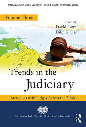 Trends in the Judiciary: Interviews with Judges Across the Globe, Volume Three book cover