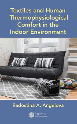 Textiles and Human Thermophysiological Comfort in the Indoor Environment: 1st Edition (Hardback) book cover