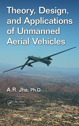 Theory, Design, and Applications of Unmanned Aerial Vehicles: 1st Edition (Hardback) book cover