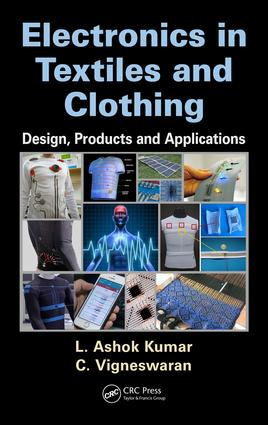 Electronics in Textiles and Clothing: Design, Products and Applications, 1st Edition (Hardback) book cover