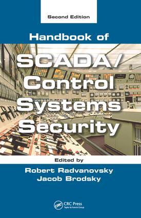 Handbook of SCADA/Control Systems Security: 2nd Edition (Hardback) book cover