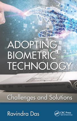 Adopting Biometric Technology: Challenges and Solutions book cover