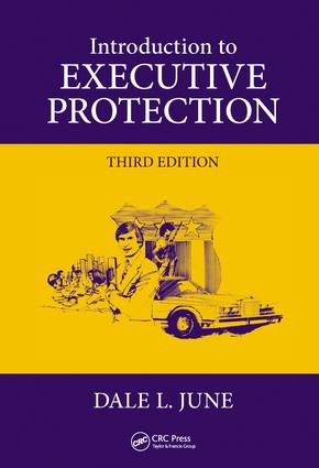 Introduction to Executive Protection: 3rd Edition (Hardback) book cover