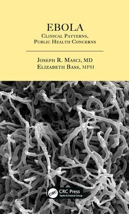 Ebola: Clinical Patterns, Public Health Concerns, 1st Edition (Hardback) book cover