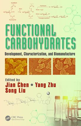 Functional Carbohydrates: Development, Characterization, and Biomanufacture, 1st Edition (Hardback) book cover