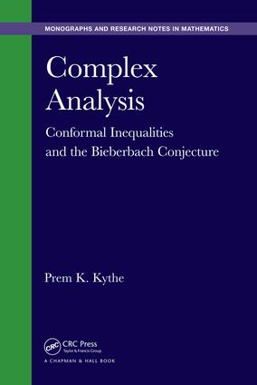 Complex Analysis: Conformal Inequalities and the Bieberbach Conjecture, 1st Edition (Hardback) book cover
