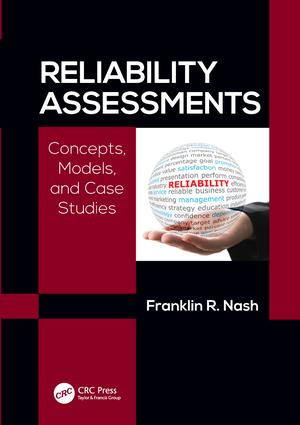 Reliability Assessments: Concepts, Models, and Case Studies, 1st Edition (Hardback) book cover