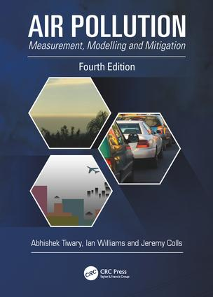 Air Pollution: Measurement, Modelling and Mitigation, Fourth Edition book cover
