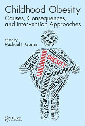Childhood Obesity: Causes, Consequences, and Intervention Approaches, 1st Edition (Hardback) book cover