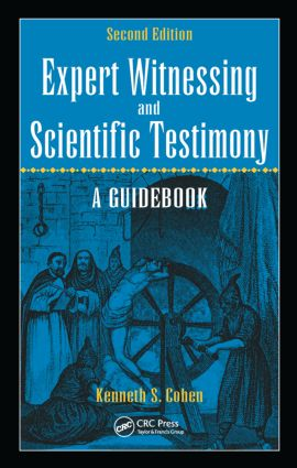 Expert Witnessing and Scientific Testimony: A Guidebook, Second Edition, 2nd Edition (Hardback) book cover