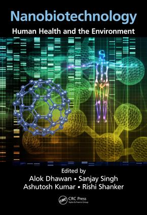 Nanobiotechnology: Human Health and the Environment, 1st Edition (Hardback) book cover