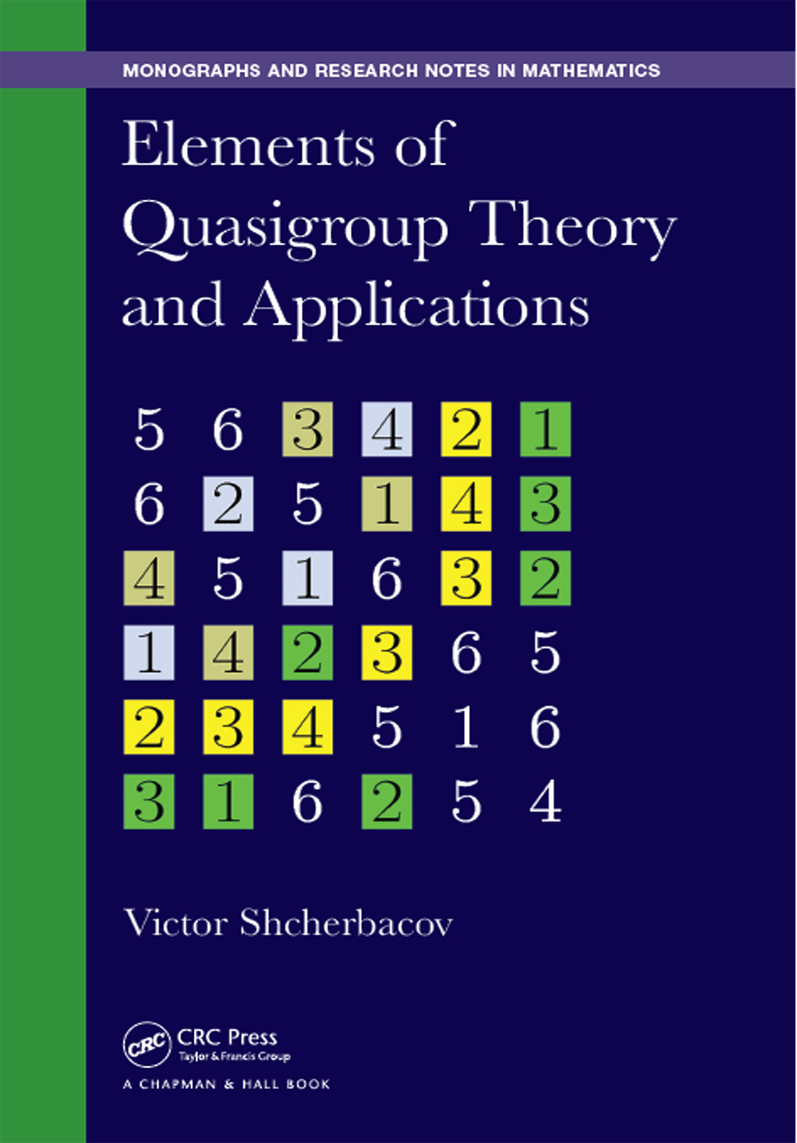 Elements of Quasigroup Theory and Applications: 1st Edition (Hardback) book cover