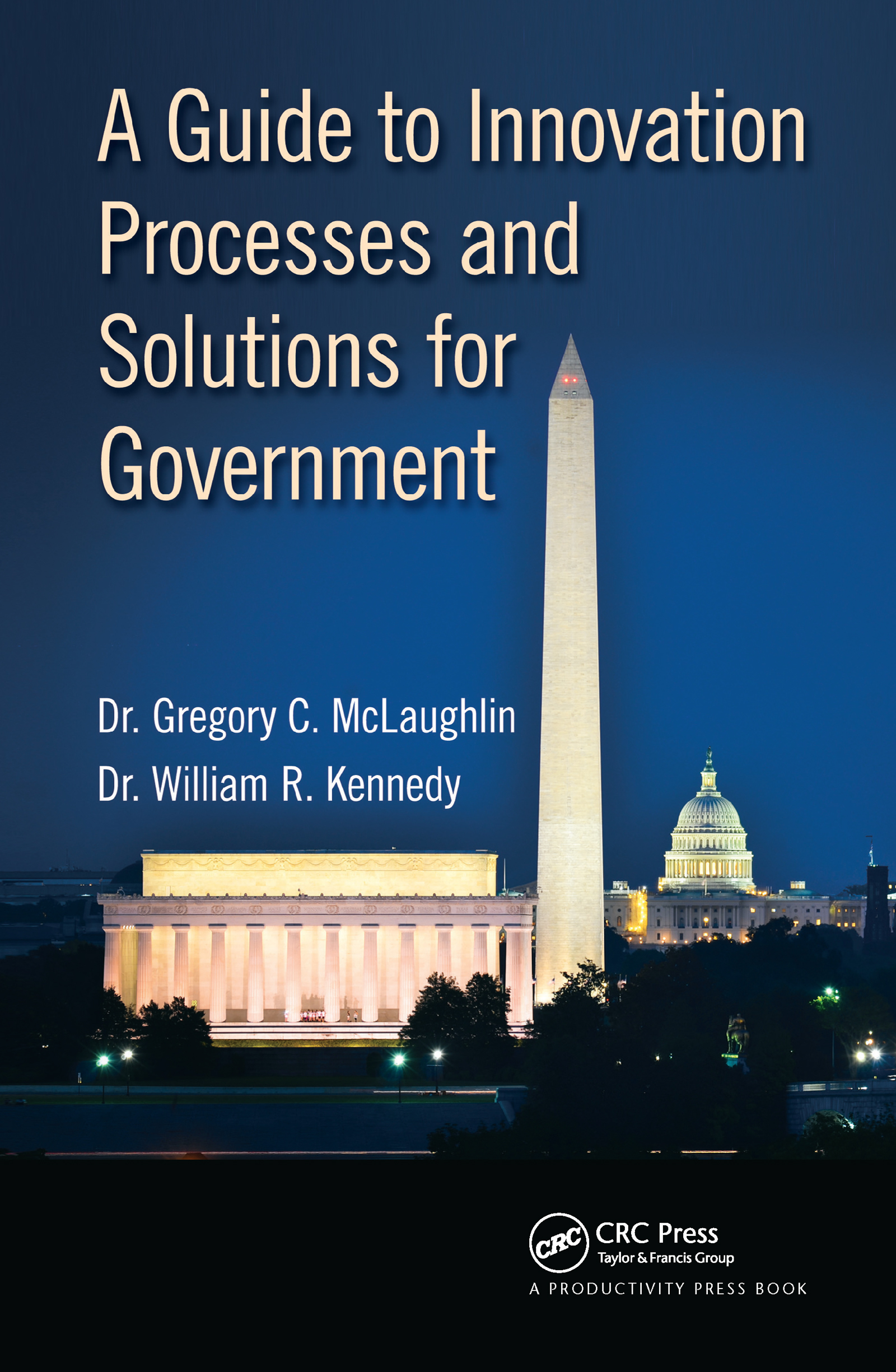 A Guide to Innovation Processes and Solutions for Government: 1st Edition (Hardback) book cover