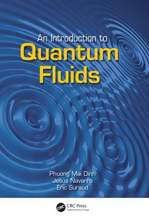 An Introduction to Quantum Fluids: 1st Edition (Paperback) book cover