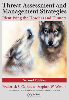 Threat Assessment and Management Strategies: Identifying the Howlers and Hunters, Second Edition, 2nd Edition (Paperback) book cover
