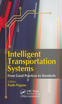 Intelligent Transportation Systems: From Good Practices to Standards, 1st Edition (Hardback) book cover