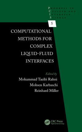 Computational Methods for Complex Liquid-Fluid Interfaces: 1st Edition (Hardback) book cover