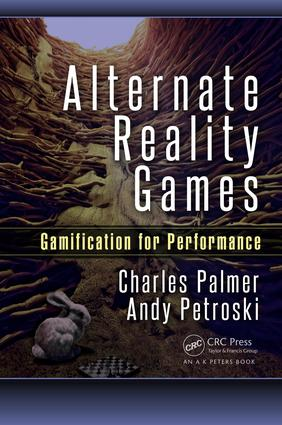 Alternate Reality Games: Gamification for Performance, 1st Edition (Paperback) book cover