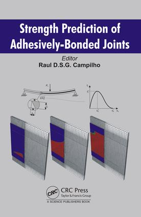 Strength Prediction of Adhesively-Bonded Joints: 1st Edition (Hardback) book cover