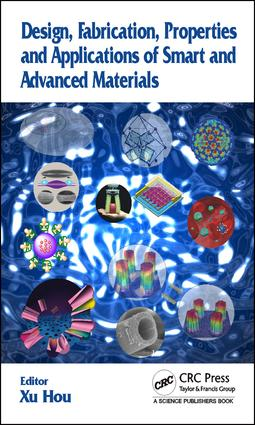Design, Fabrication, Properties and Applications of Smart and Advanced Materials: 1st Edition (Hardback) book cover