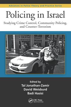 Policing in Israel: Studying Crime Control, Community, and Counterterrorism, 1st Edition (Hardback) book cover