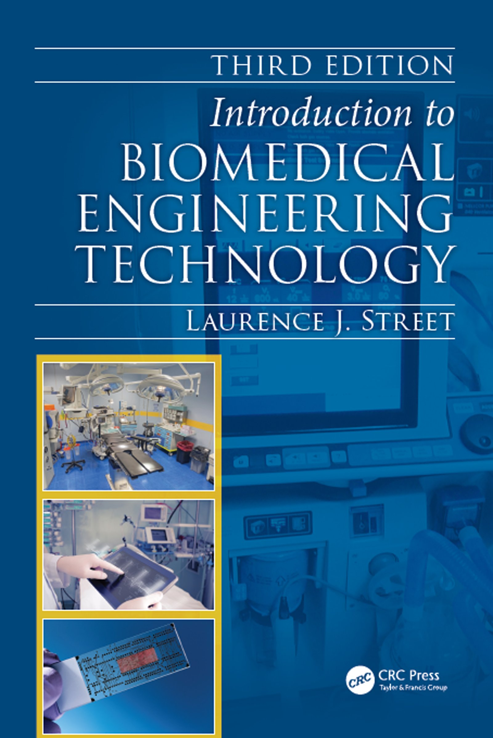 Introduction to Biomedical Engineering Technology: 3rd Edition (Hardback) book cover