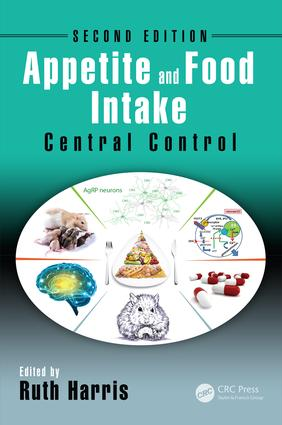Appetite and Food Intake: Central Control, Second Edition, 2nd Edition (Hardback) book cover