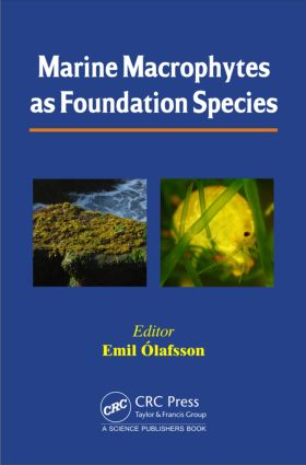 Marine Macrophytes as Foundation Species: 1st Edition (Hardback) book cover