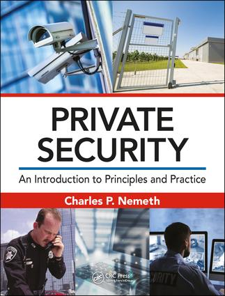Private Security: An Introduction to Principles and Practice book cover