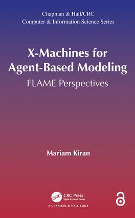 X-Machines for Agent-Based Modeling: FLAME Perspectives book cover