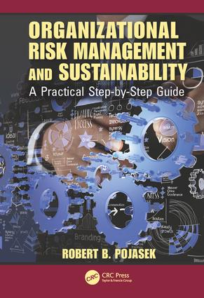 Organizational Risk Management and Sustainability: A Practical Step-by-Step Guide, 1st Edition (Hardback) book cover