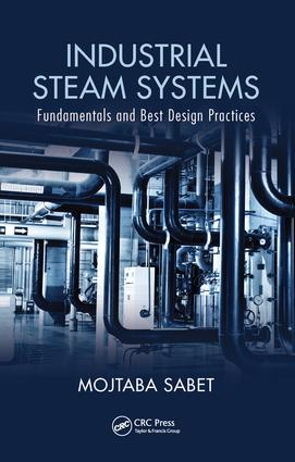 Industrial Steam Systems: Fundamentals and Best Design Practices, 1st Edition (Hardback) book cover