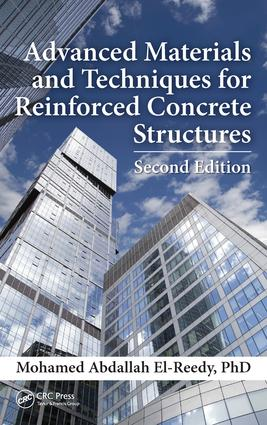 Advanced Materials and Techniques for Reinforced Concrete Structures: 2nd Edition (Hardback) book cover