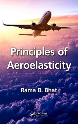 Principles of Aeroelasticity: 1st Edition (Hardback) book cover