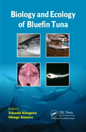 Biology and Ecology of Bluefin Tuna: 1st Edition (Hardback) book cover