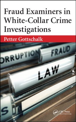 Fraud Examiners in White-Collar Crime Investigations: 1st Edition (Hardback) book cover