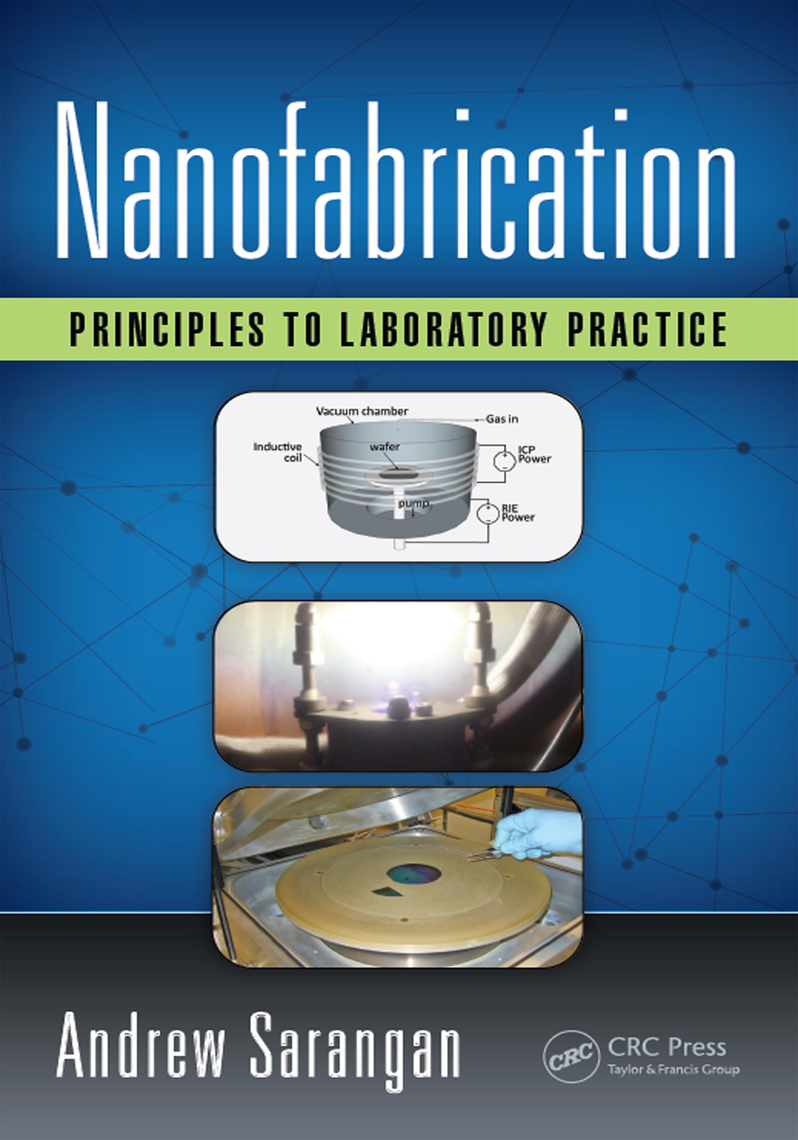 Nanofabrication: Principles to Laboratory Practice, 1st Edition (Hardback) book cover