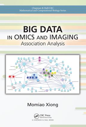 Big Data in Omics and Imaging: Association Analysis, 1st Edition (Hardback) book cover