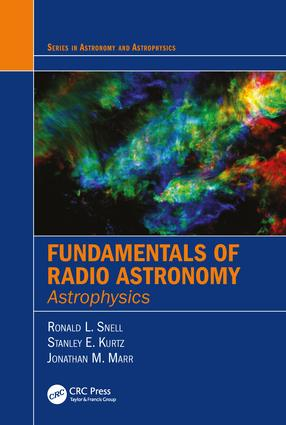 Fundamentals of Radio Astronomy: Astrophysics, 1st Edition (Hardback) book cover