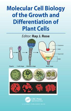 Molecular Cell Biology of the Growth and Differentiation of Plant Cells: 1st Edition (Hardback) book cover