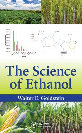 The Science of Ethanol: 1st Edition (Hardback) book cover